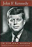 John F. Kennedy, in his own words (0760702330) by Kennedy, John F.