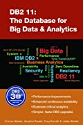 DB2 11: The Database for Big Data and Analytics