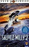 echange, troc Sauvez willy 2 [VHS]