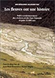 echange, troc Collectif - Les fleuves ont une histoire