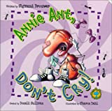 Bugs Eye View Board Book: Annie Ant, Dont Cry!
