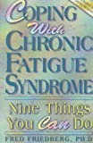 img - for Coping with Chronic Fatigue Syndrome: Nine Things You Can Do book / textbook / text book