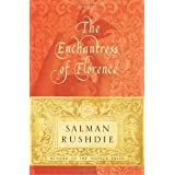 The Enchantress of Florence: A Novel ~ Salman Rushdie