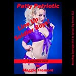 Patty Patriotic: A First Anal Sex Gangbang Short | Maggie Fremont