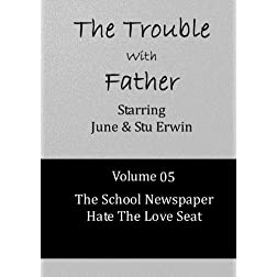 The Trouble With Father - Volume 05