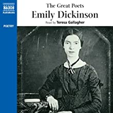 The Great Poets: Emily Dickinson Audiobook by Emily Dickinson Narrated by Teresa Gallagher