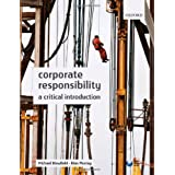 Corporate Responsibility: A Critical Introductionby Michael Blowfield