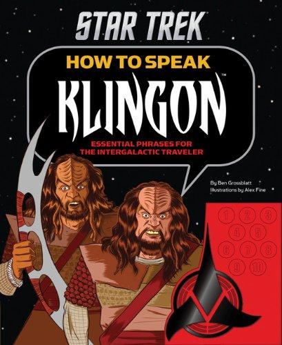 Star Trek: How to Speak Klingon: Essential Phrases for the Intergalactic Traveler