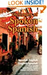 Dictionary of Spoken Spanish (Dover L...