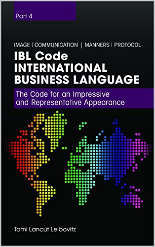 Book: IBL Code - The Code for an Impressive and Representative Appearance (International Business Language Book 4) by Tami Lancut Leibovitz