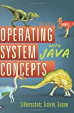 Operating System Concepts with Java (047050949X) by Silberschatz, Abraham