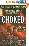 Choked. by Tania Carver (Brennan and Esposito)