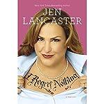 I Regret Nothing: A Memoir | Jen Lancaster