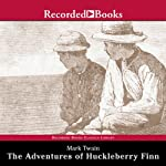 The Adventures of Huckleberry Finn (       UNABRIDGED) by Mark Twain Narrated by Norman Dietz