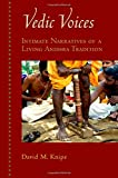 img - for Vedic Voices: Intimate Narratives of a Living Andhra Tradition book / textbook / text book