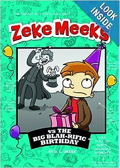 Zeke Meeks vs the Big Blah-rific Birthday e-book downloads
