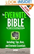 The Evernote Bible - The Guide to Everything Evernote, Including