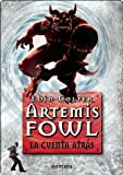 Artemis Fowl V . La cuenta atr�s (Serie Infinita) (Spanish Edition)