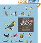 Bird Songs Bible: The Complete, Illus...