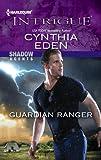 Guardian Ranger (Shadow Agents series)