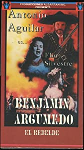Benjamin Argumedo El Rebelde