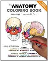 The Anatomy Coloring Book (4th Edition) from Benjamin Cummings
