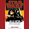 Star Wars: Fate of the Jedi: Allies (       UNABRIDGED) by Christie Golden Narrated by Marc Thompson