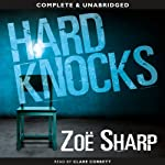 Hard Knocks: Charlie Fox, Book 3 (       UNABRIDGED) by Zoe Sharp Narrated by Clare Corbett
