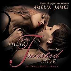 Their Twisted Love Audiobook