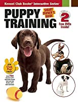 Puppy Training [With 2 DVDs]   [PUPPY TRAINING] [Hardcover]