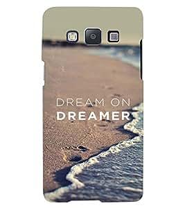 Printvisa Dreamer Quote With A Beach Pic. Back Case Cover for Samsung Galaxy E5::Samsung Galaxy E5 E500F