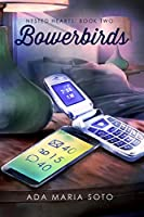 Bowerbirds (Nested Hearts Book 2) (English Edition)