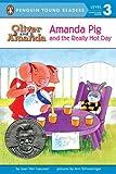 Amanda Pig and the Really Hot Day (Oliver and Amanda)