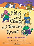 Chips and Cheese and Nana's Knees: What Is Alliteration? (Words Are CATegorical (R))