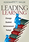 img - for Leading Learning: Change Student Achievement Today! book / textbook / text book