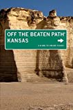 img - for Off the Beaten Path Kansas: A Guide to Unique Places   [OTBP KANSAS 9/E] [Paperback] book / textbook / text book
