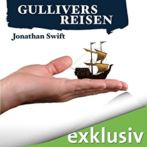 Gullivers Reisen | [Jonathan Swift]