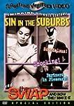 Sin in the Suburbs/Swap & How