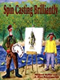 img - for Spin Casting Brilliantly book / textbook / text book