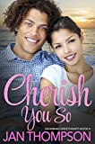 Cherish You So: Inspirational Multiethnic Christian Romance (Savannah Sweethearts Book 4)