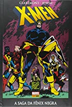X-men. A Saga da Fênix Negra - Volume 1