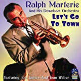 echange, troc Ralph Marterie, His Downbeat Orchestra - Let's Go to Town