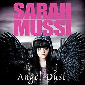 Angel Dust Audiobook