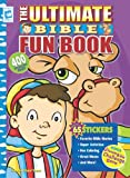 The Ultimate Bible Fun Book with Sticker and Other