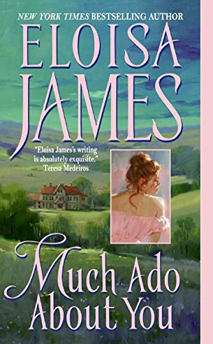 Much Ado About You   Essex Sisters #1, James, Eloisa