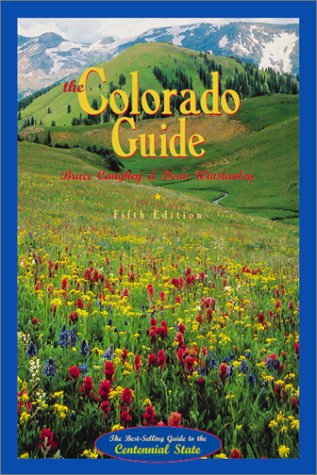 Colorado Guide, BRUCE CAUGHEY, DEAN WINSTANLEY