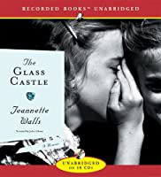 Glass Castle: A Memoir