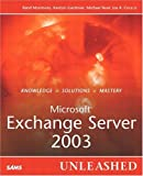 img - for Microsoft Exchange Server 2003 Unleashed book / textbook / text book