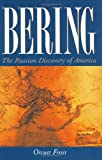 Bering: The Russian Discovery of America