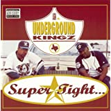 Supertight ~ UGK
